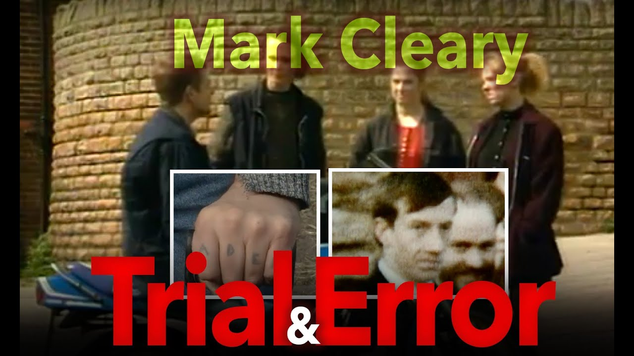 Download Mark Cleary (Full Documentary) Trial and Error | Dark Crimes