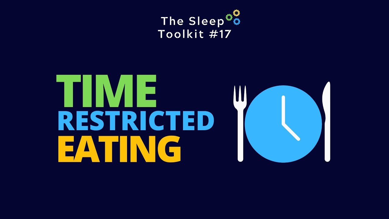 Could Time Restricted Eating help you lose weight, and improve your sleep?