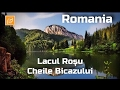 Download Lacul Rosu si Cheile Bicazului - Istorie pe scurt, Harghita, Romania