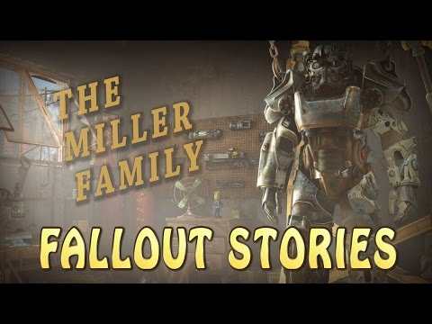 Fallout Stories: The Miller Family