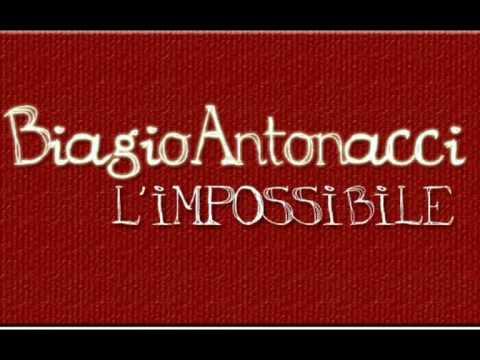 Biagio Antonacci - L'impossibile