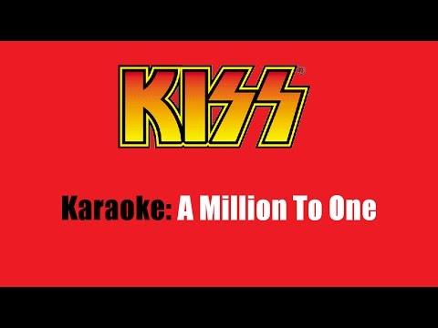 Karaoke: Kiss / A Million To One
