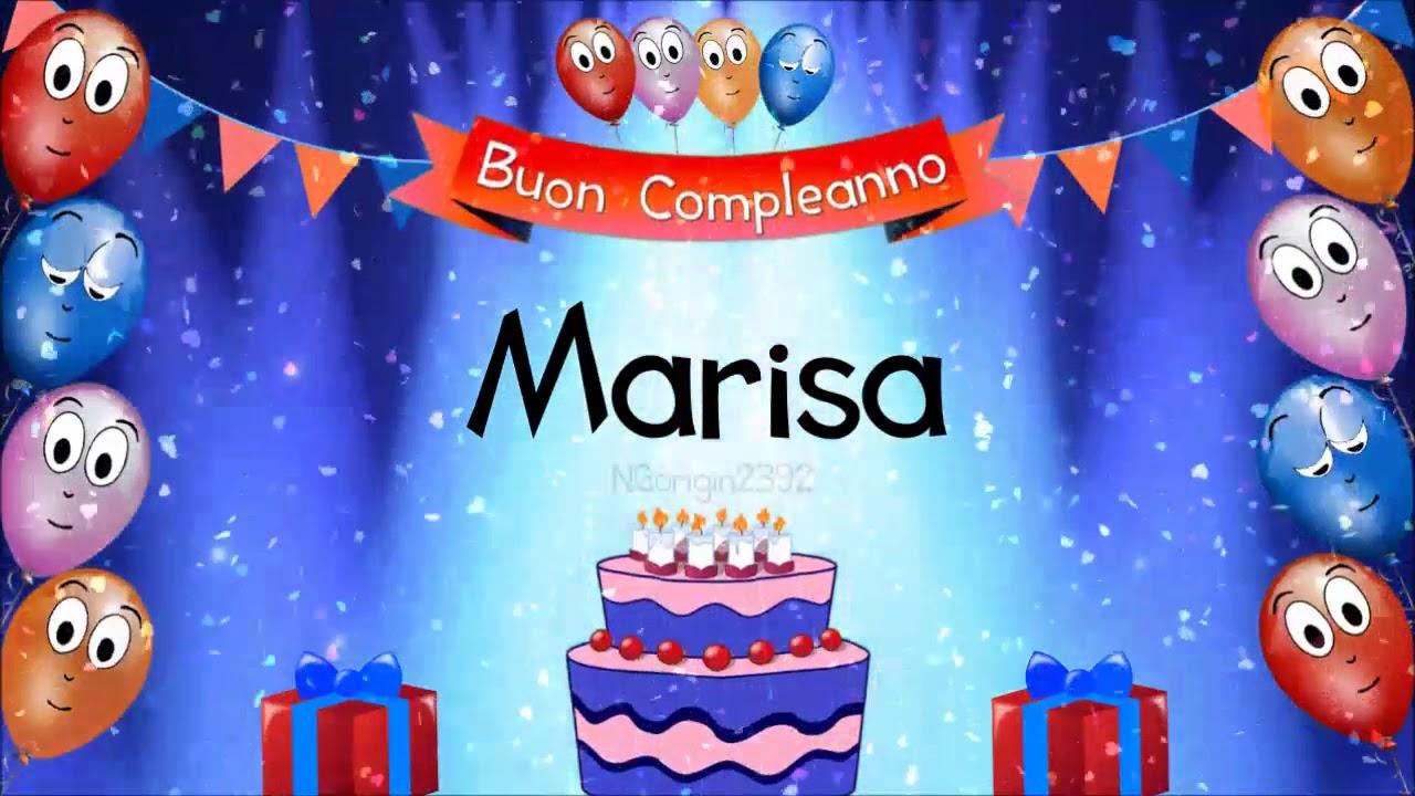 Tanti Auguri Di Buon Compleanno Marisa Youtube