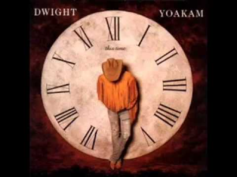 Dwight Yoakam Thousand Miles From Nowhere