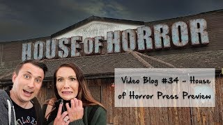 Video Blog #34 - House of Horror - Press Launch