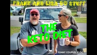 THE KETO DIET Frank and Lisa Do Stuff: Funny Couples Vlog