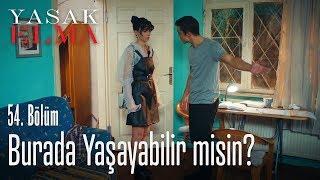 Lila, Yiğit'in evinde! -Yasak Elma 54. Bölüm