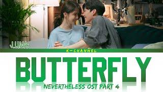 Butterfly - J.UNA (제이유나)   Nevertheless (알고있지만) OST Part 4   Lyrics 가사   Han/Rom/Eng