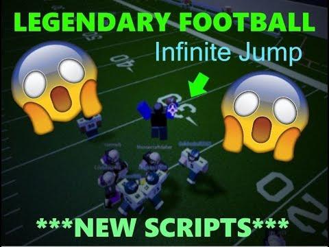 [WORKING 5/18/2019 😱😱😱] INFINITE JUMP (HACK/SCRIPT) - Legendary Football  Hacking