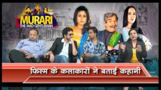 MURARI- The Mad Gentleman Team With Sakshi Sharma