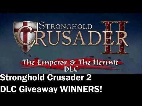 GIVEAWAY WINNERS! ►Stronghold Crusader 2 - Emperor and the Hermit DLC's◀