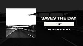 """Saves The Day """"1997"""""""