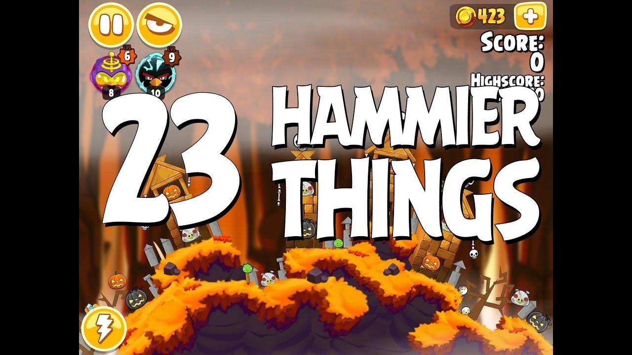 Angry Birds Hammier Things angry birds seasons hammier things level 1-23 walkthrough 3 star