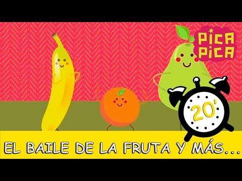 Pica-Pica - El Baile de la Fruta y muchas más (20 minutos)