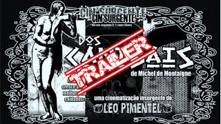 """trailer da cinematização insurgente """"dos canibais"""" (2012) - léo pimentel"""