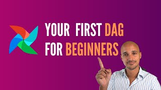 Airflow DAG: Coding your first DAG for Beginners