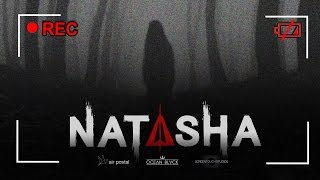 NATASHA - Short Horror Film | OCEAN BLVCK