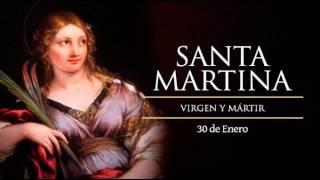 Santo del día - Santa Martina Virgen y mártir lunes 30 de enero de 2017