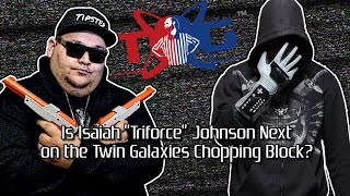 """Is Isaiah """"Triforce"""" Johnson Next on the Twin Galaxies Chopping Block?"""
