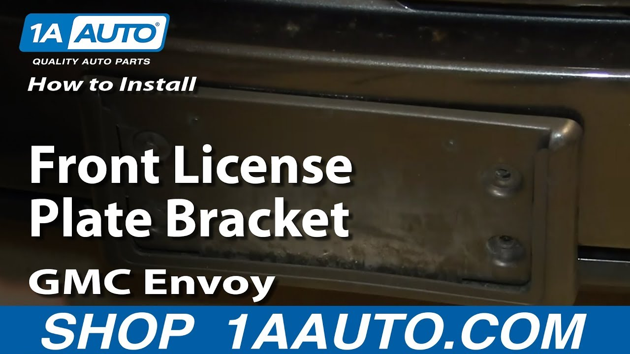 How To Install Replace Front License Plate Bracket 2002 09 GMC Envoy Chevy  Trailblazer   YouTube