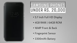 Best Samsung Smartphones Under Rs 20000 | 2017