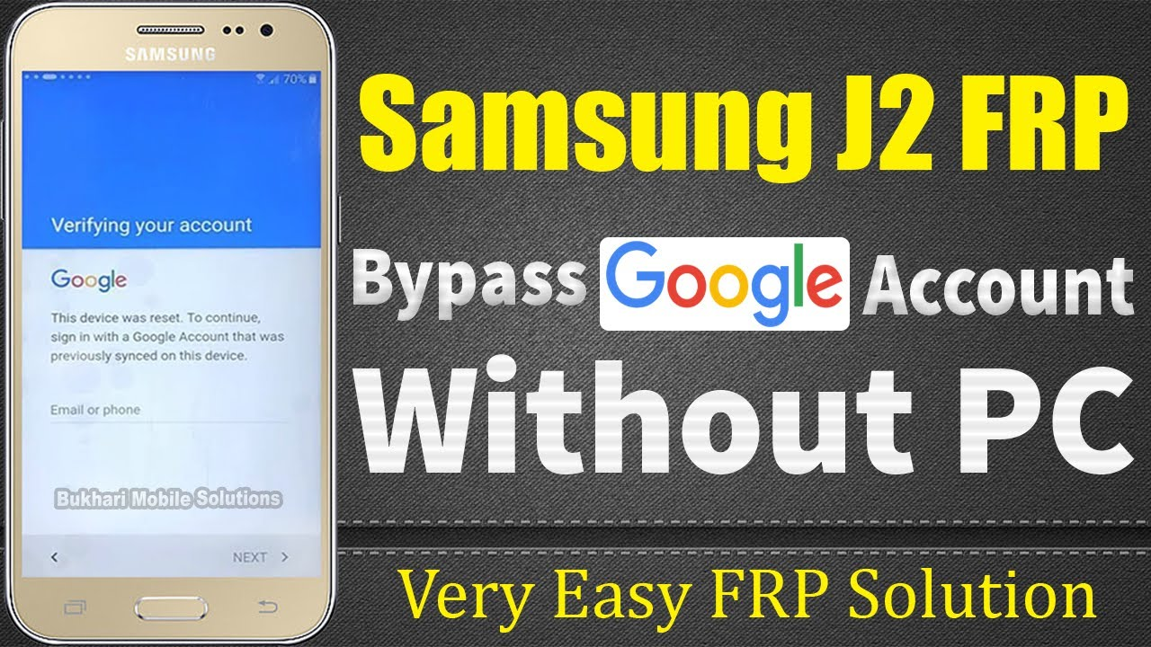 Latest Samsung J2 Bypass Google Account, FRP | 1000% Working