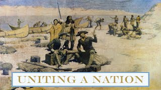 The Story of America - Part 2 - Uniting a Nation