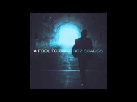 Boz Scaggs - There's A Storm A'Comin'