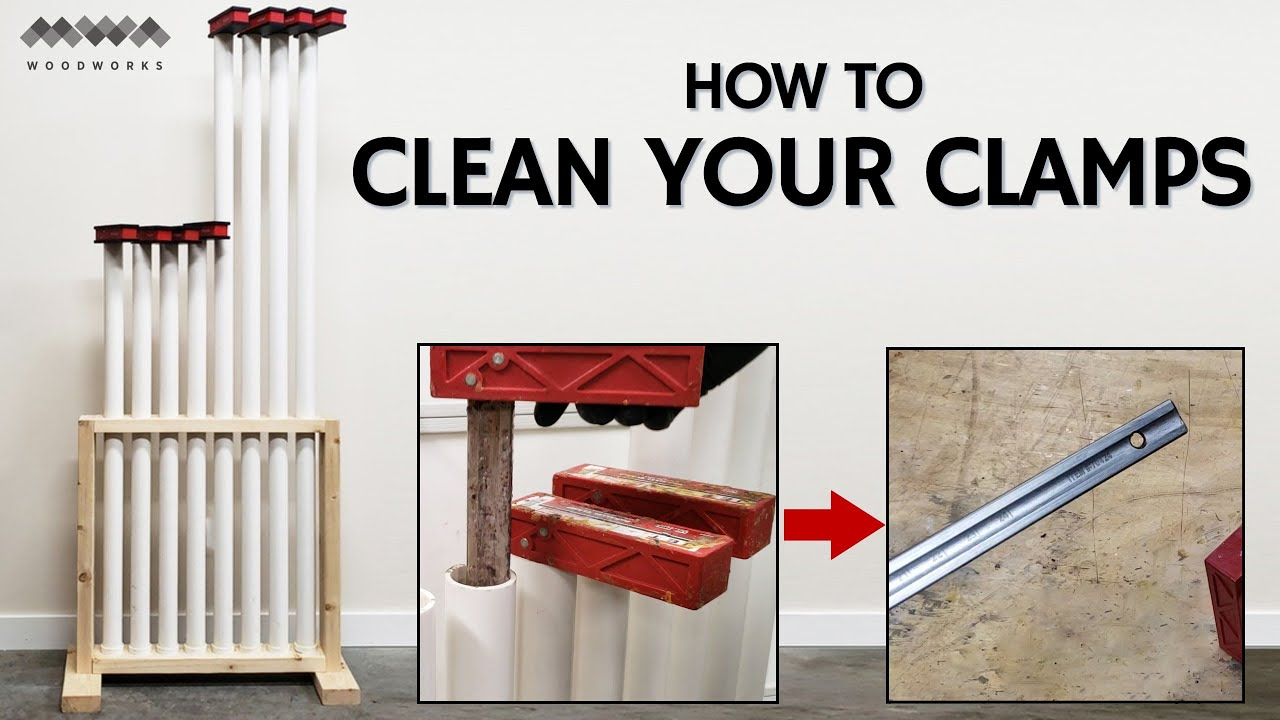 HOW TO CLEAN YOUR CLAMPS   WOODWORKING TIPS AND TRICKS ...