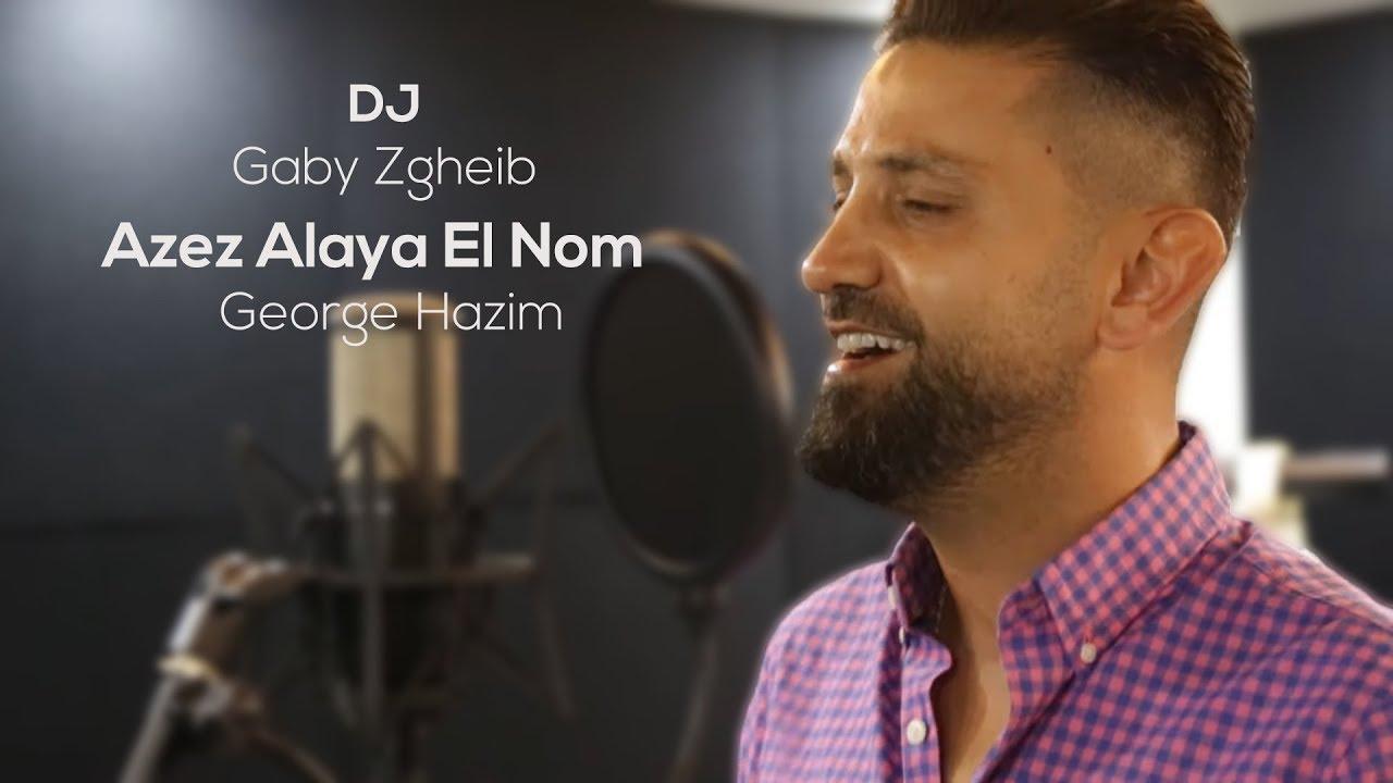 Gaby Zgheib ft. George Hazim - Azez Alaya El Nom