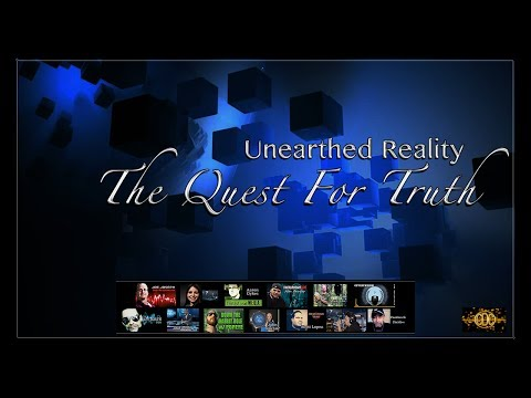 Unearthed Reality: The Quest For Truth Documentary