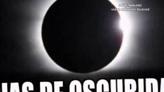 Nasa anuncia 4 dias de obscuridad | DAKOGA dany