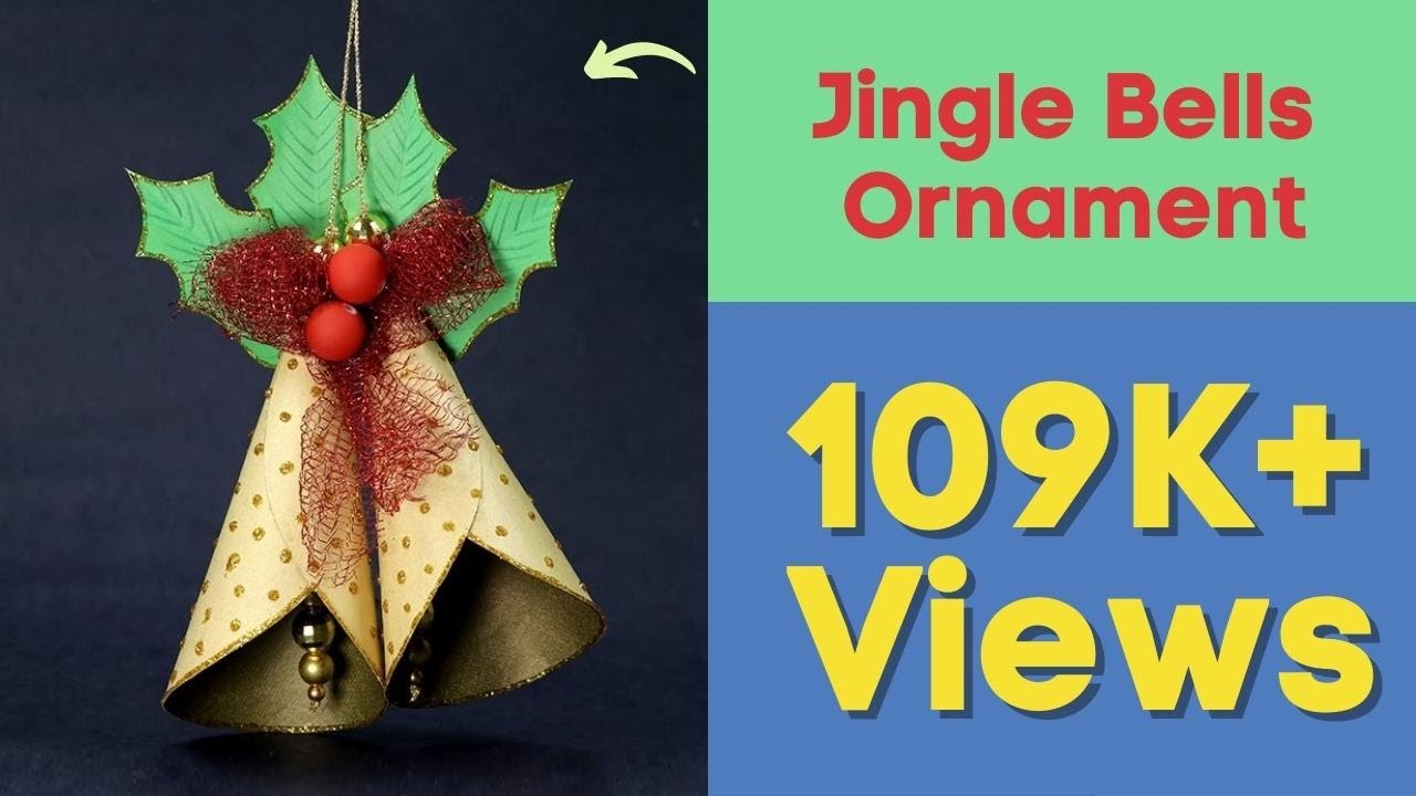 jingle bells ornament for christmas tree diy christmas crafts youtube