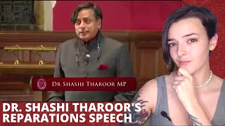 Dr Shashi Tharoor MP - Britain Does Owe Reparations | REACTION!! | Indi Rossi