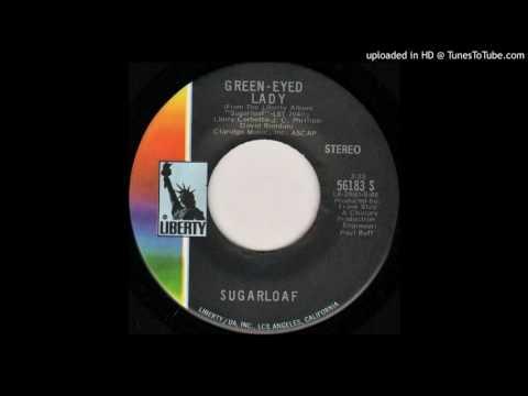 Sugarloaf - Green-Eyed Lady (Short Single Edit)