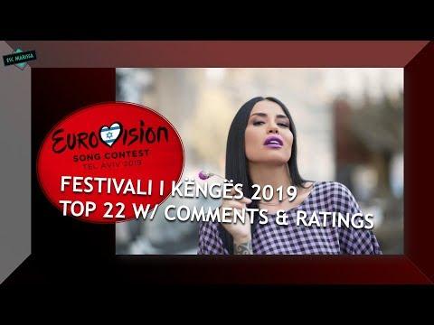 eurovision-2019-albania:-my-top-22-[21]-(festivali-i-këngës)-w/-ratings-&-comments