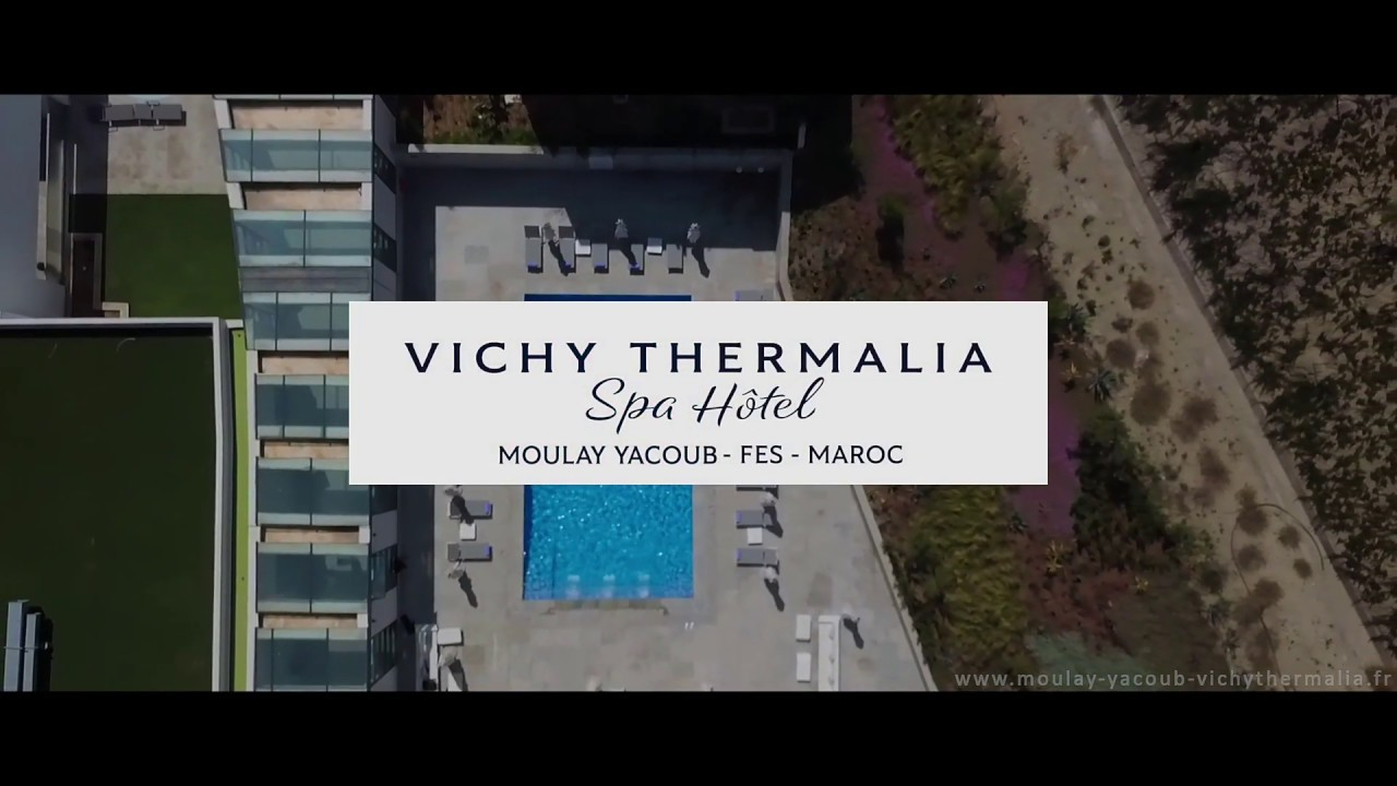 Vichy Thermalia Spa Hotel Moulay Yacoub Youtube
