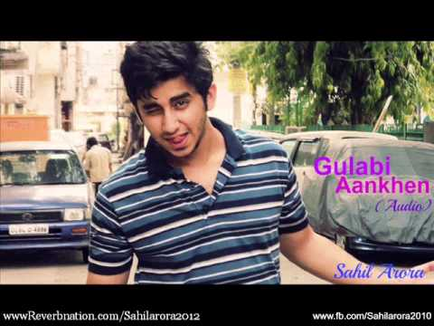 Gulabi Aankhen - Sahil Arora (Hillz) | Latest Romantic Song | 2014 (Remake)