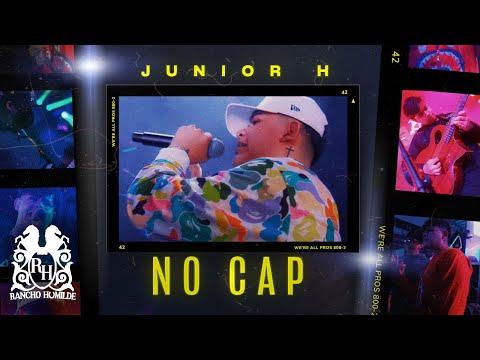 Junior H - No Cap [Official Video]