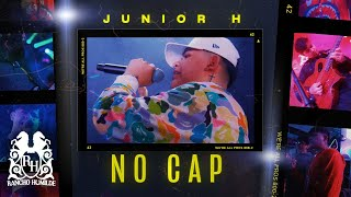 Junior H - No Cap [Official Video]