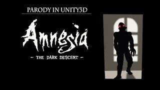 Unity3D Amnesia The Dark Decent|Parody|