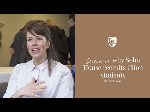 Why Sophie Carrick at Soho House chooses to recruit Glion students