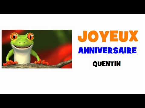 Joyeux Anniversaire Quentin Anniversaire