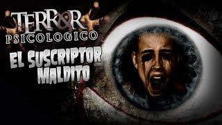 EL SUSCRIPTOR MALDITO (Creepypasta) | Terror Psicológico 2.0