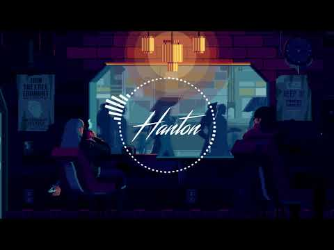 Lofi HipHop // Hanton - City Mellows