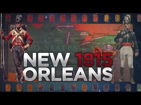 Battle of New Orleans 1815 - War of 1812 DOCUMENTARY