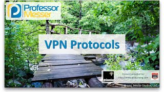 vpn protocols comptia network n10 006 1 2