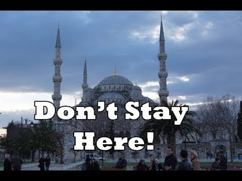 🇹🇷  Where to stay in Istanbul Part 1?  Don't stay by the Blue Mosque!