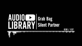 Grab Bag Silent Partner
