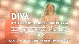 Beyoncé - Diva (Made In America | Global Citizen Festival Version)